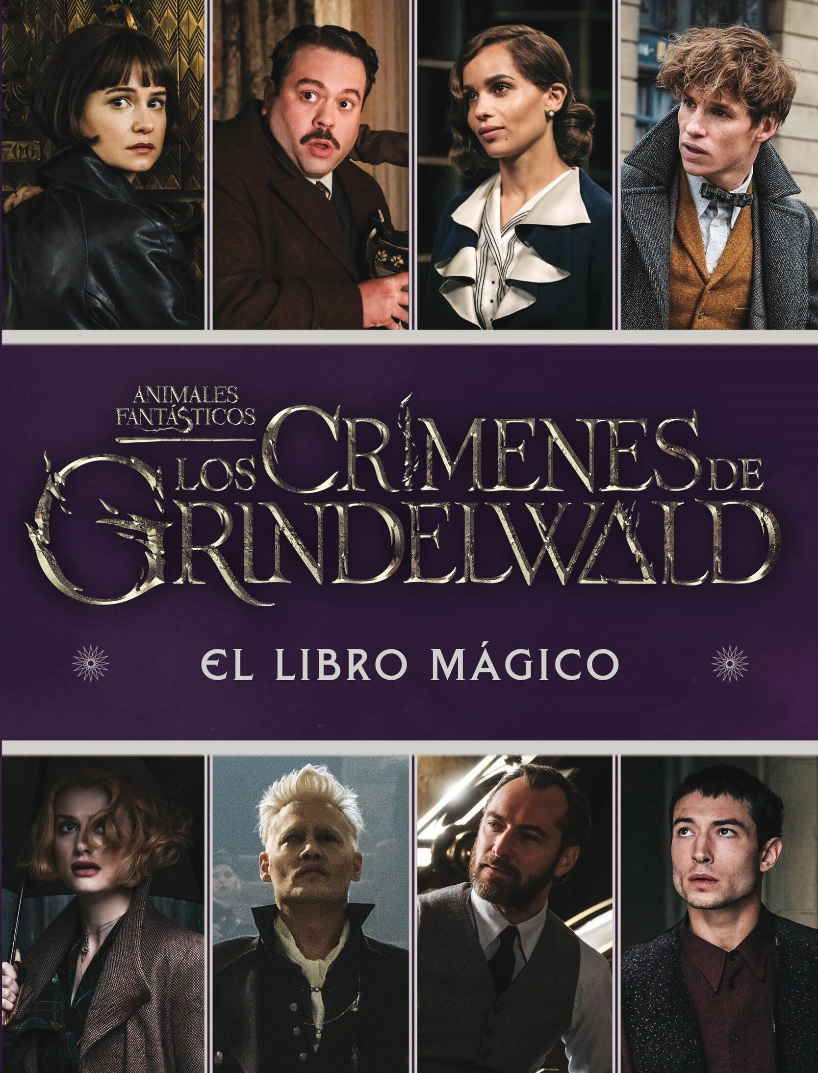 Los Crímenes De Grindelwald. El Libro Magico por Harry Potter