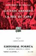 Eugenia Grandet/la Piel De Zapa (14ª Ed.) por Honore De Balzac epub