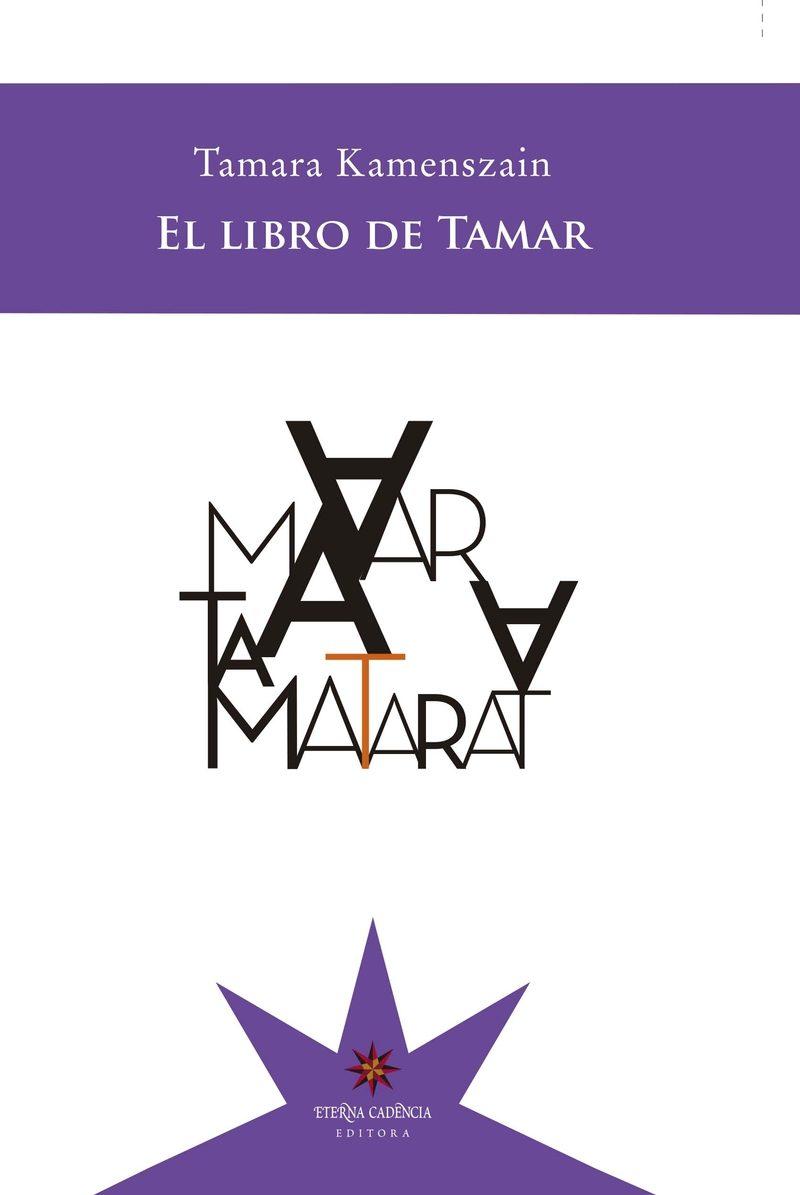 El Libro De Tamar por Tamara Kamenszain