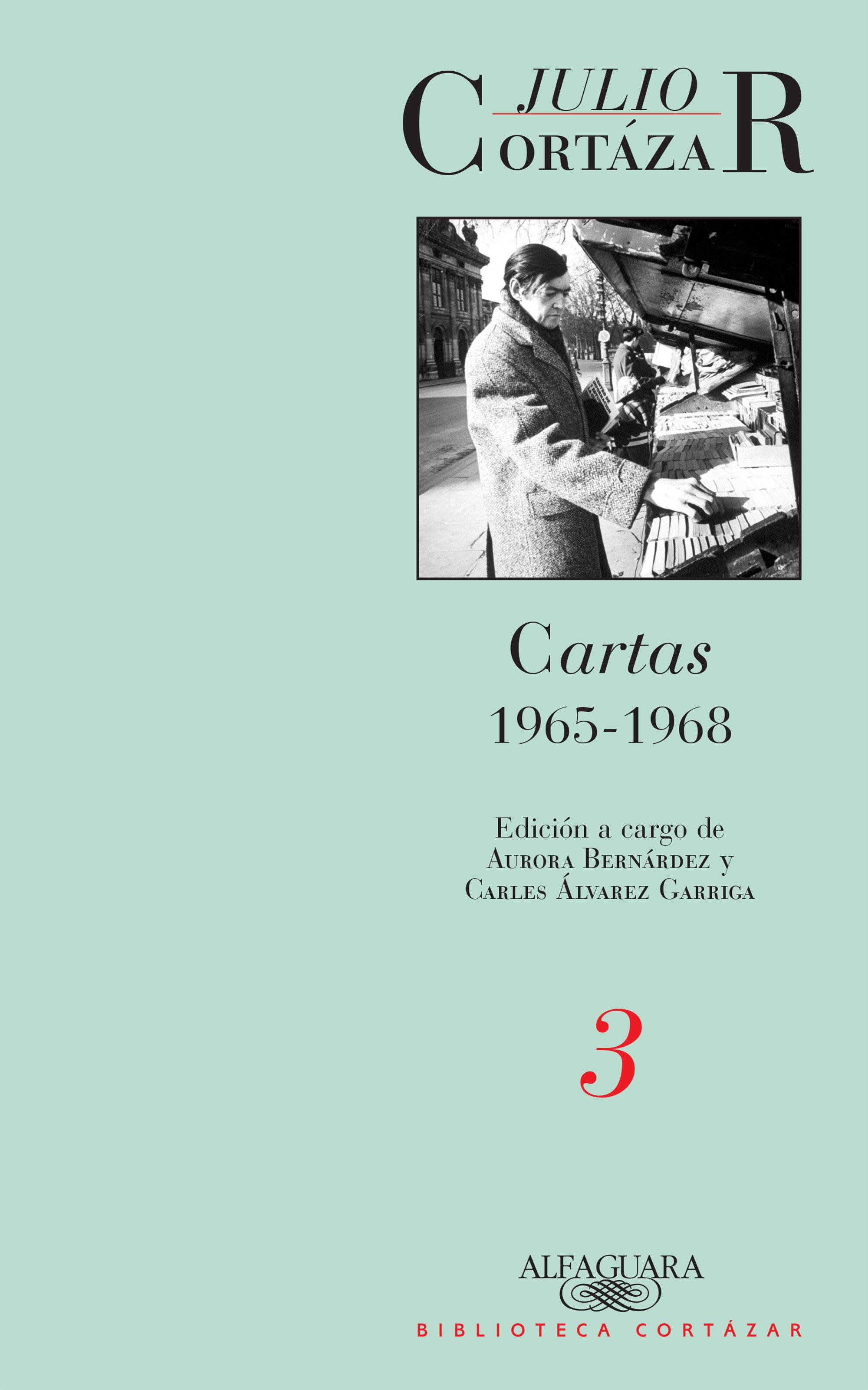 Cartas 1965-1968 (tomo 3)   por Julio Cortazar