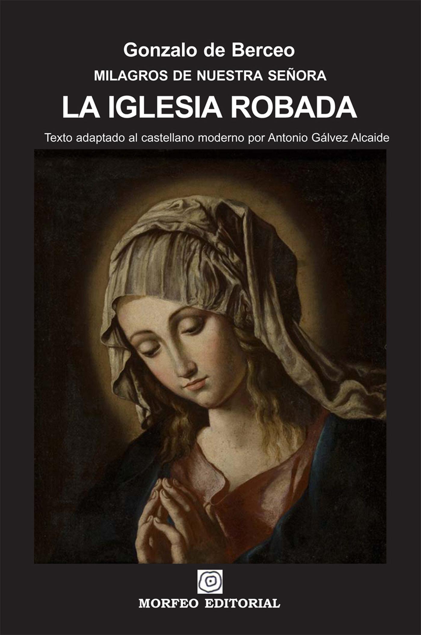 La iglesia robada texto adaptado al castellano moderno por antonio g lvez alcaide ebook