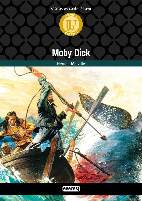 Moby Dick (Biblioteca universal. Clásicos en versión integra)
