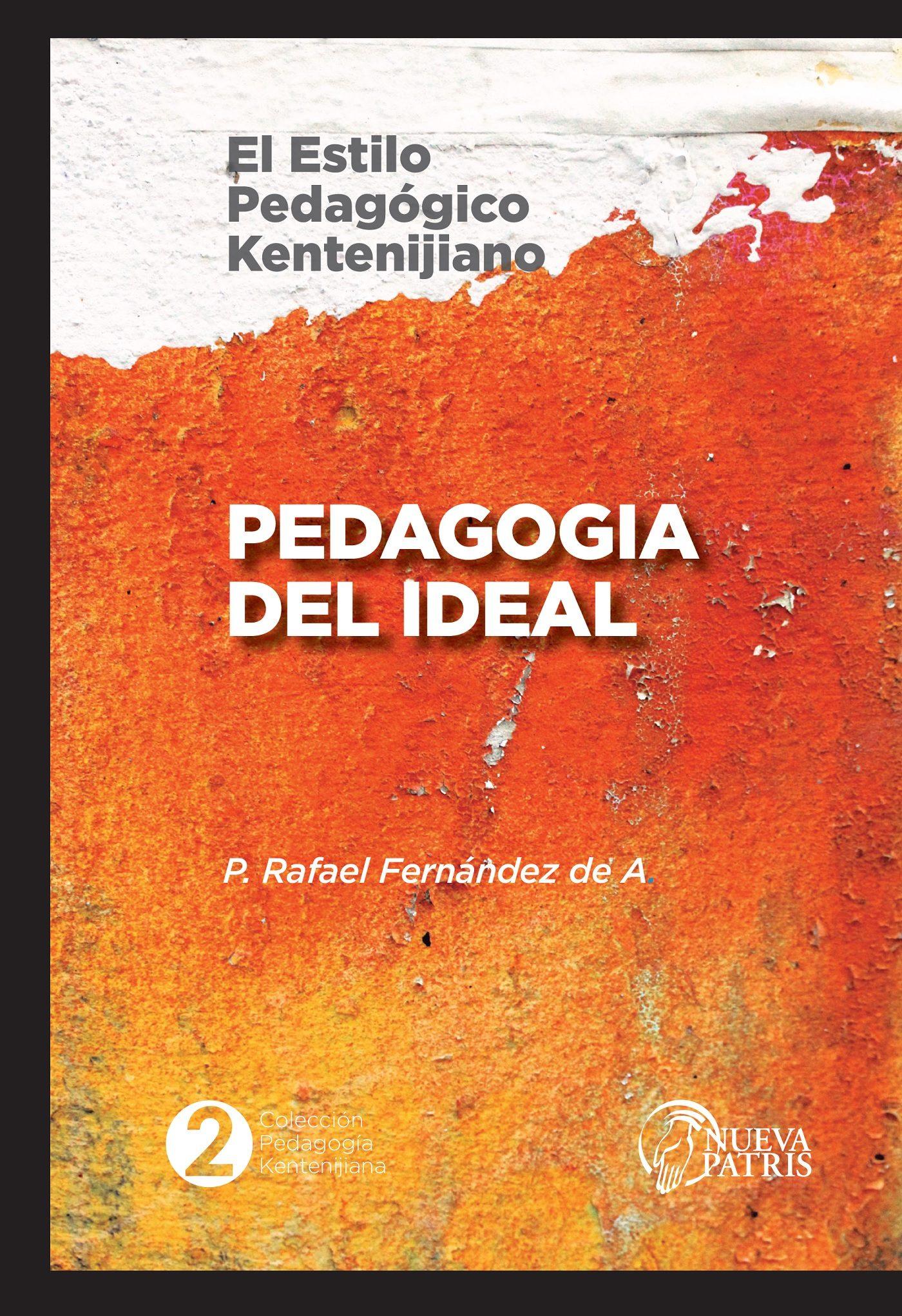 Pedagogía del Ideal: El estilo pedagógico Kentenijiano
