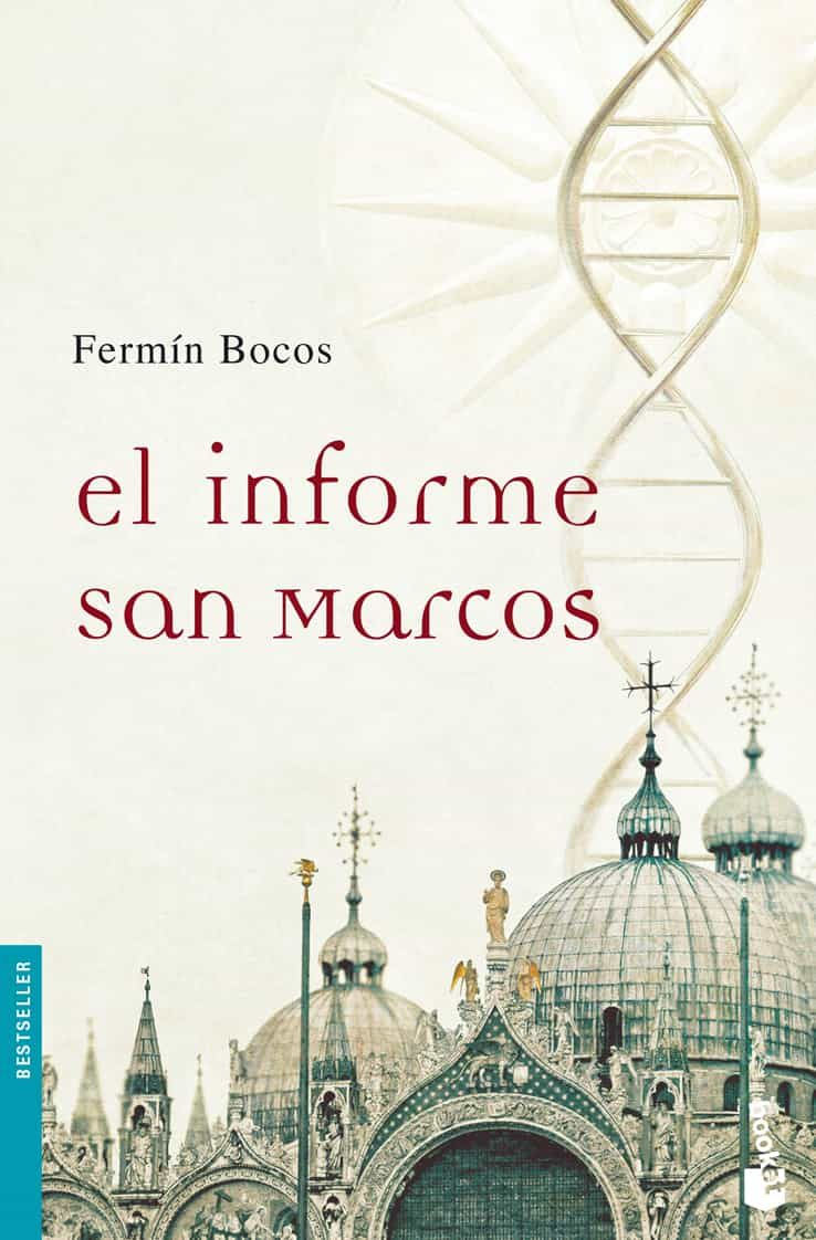 El Informe San Marcos (Bestseller Internacional)