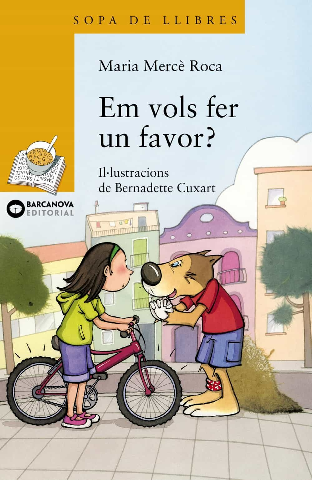 Em vols fer un favor? (Llibres Infantils I Juvenils - Sopa De Llibres. Sèrie Groga)