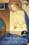 La oración contemplativa: Nueva edición (Ensayo)