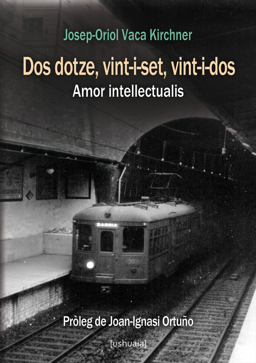 Dos dotze, vint-i-set, vint-i-dos: Amor intellectualis (Relatos) (Catalan Edition)