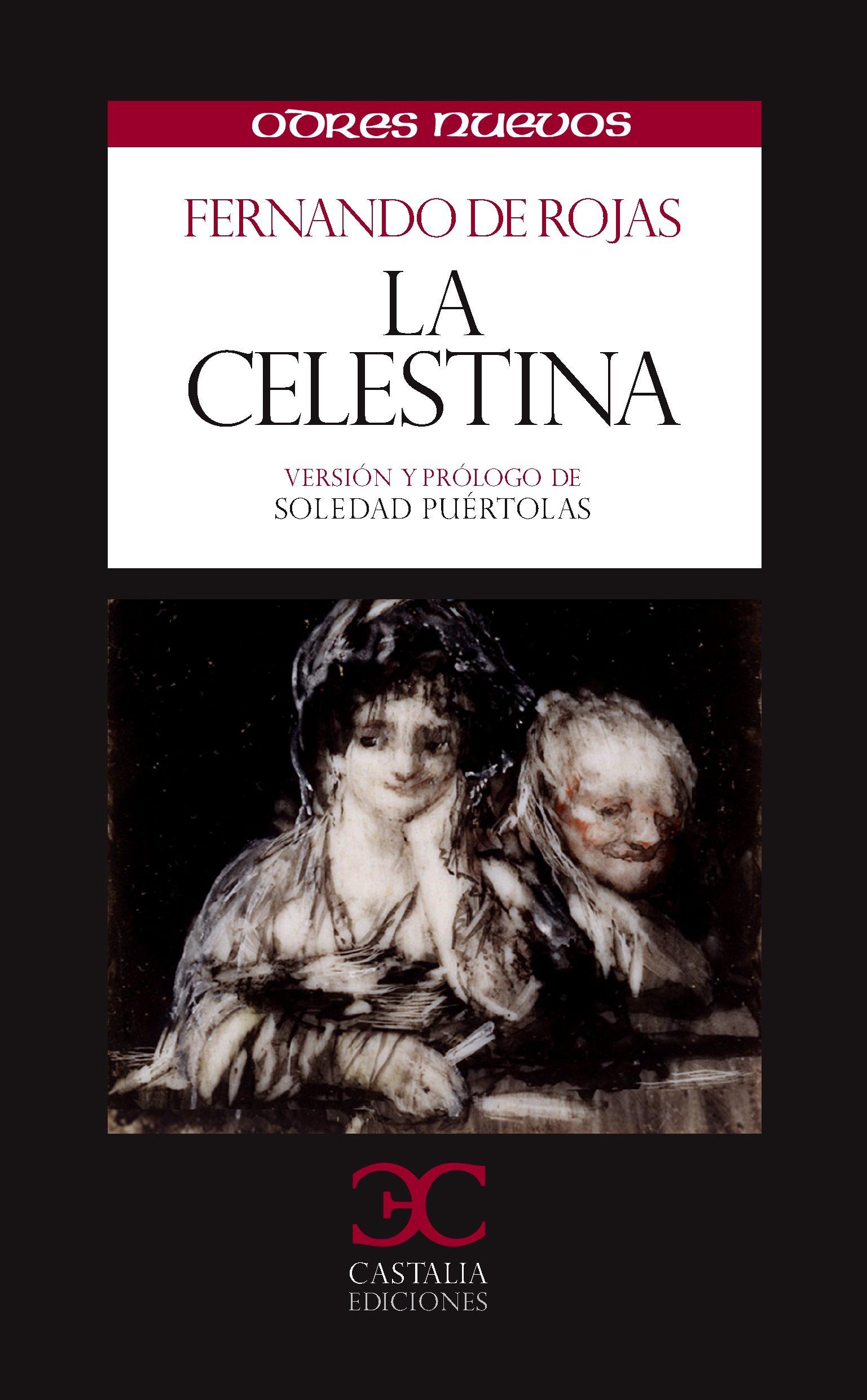 La Celestina (ODRES NUEVOS,  O/N. (nuevo formato))