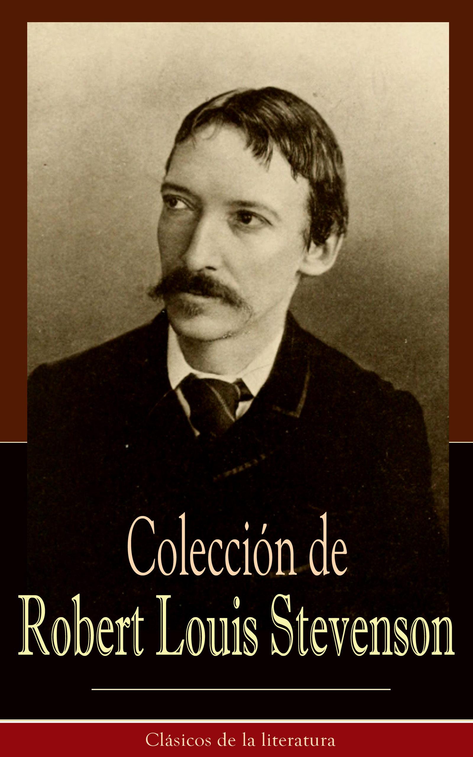 Colección de Robert Louis Stevenson: Clásicos de la literatura