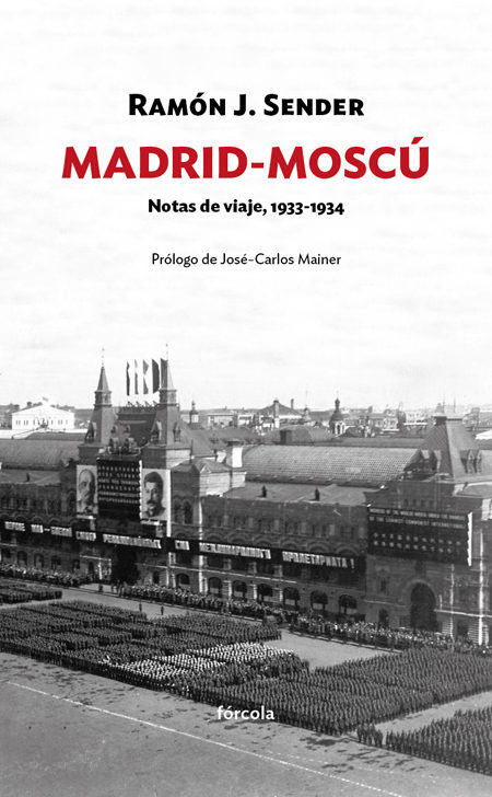 Madrid-Moscú. Notas de viaje. 1933-1934 (Siglo XX)