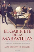 EL GABINETE DE LAS MARAVILLAS (HISTORICA)