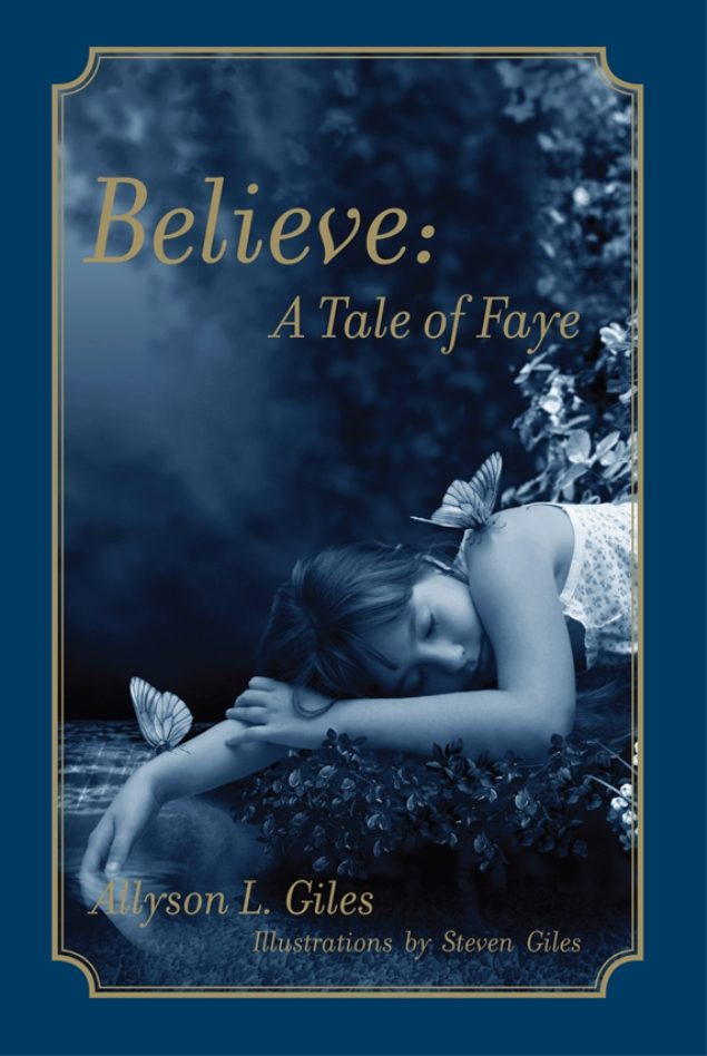 Believe: A Tale of Faye (English Edition)