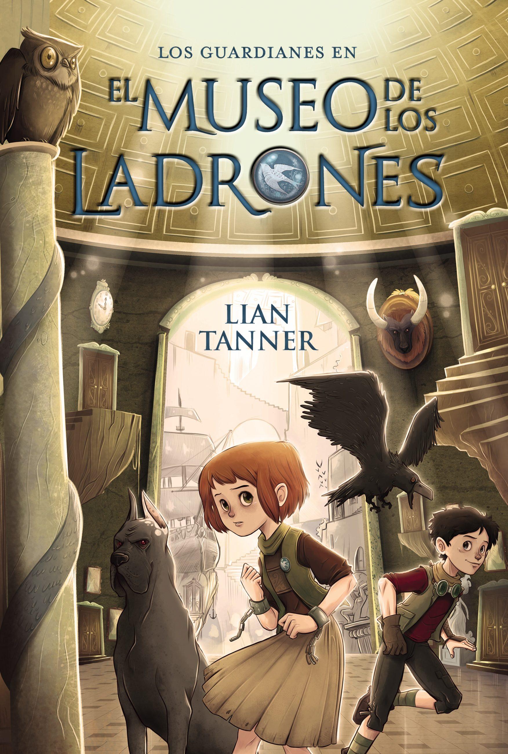 El museo de los ladrones (Literatura Infantil (6-11 Años) - Narrativa Infantil)