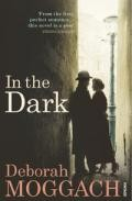 In The Dark por Deborah Moggach