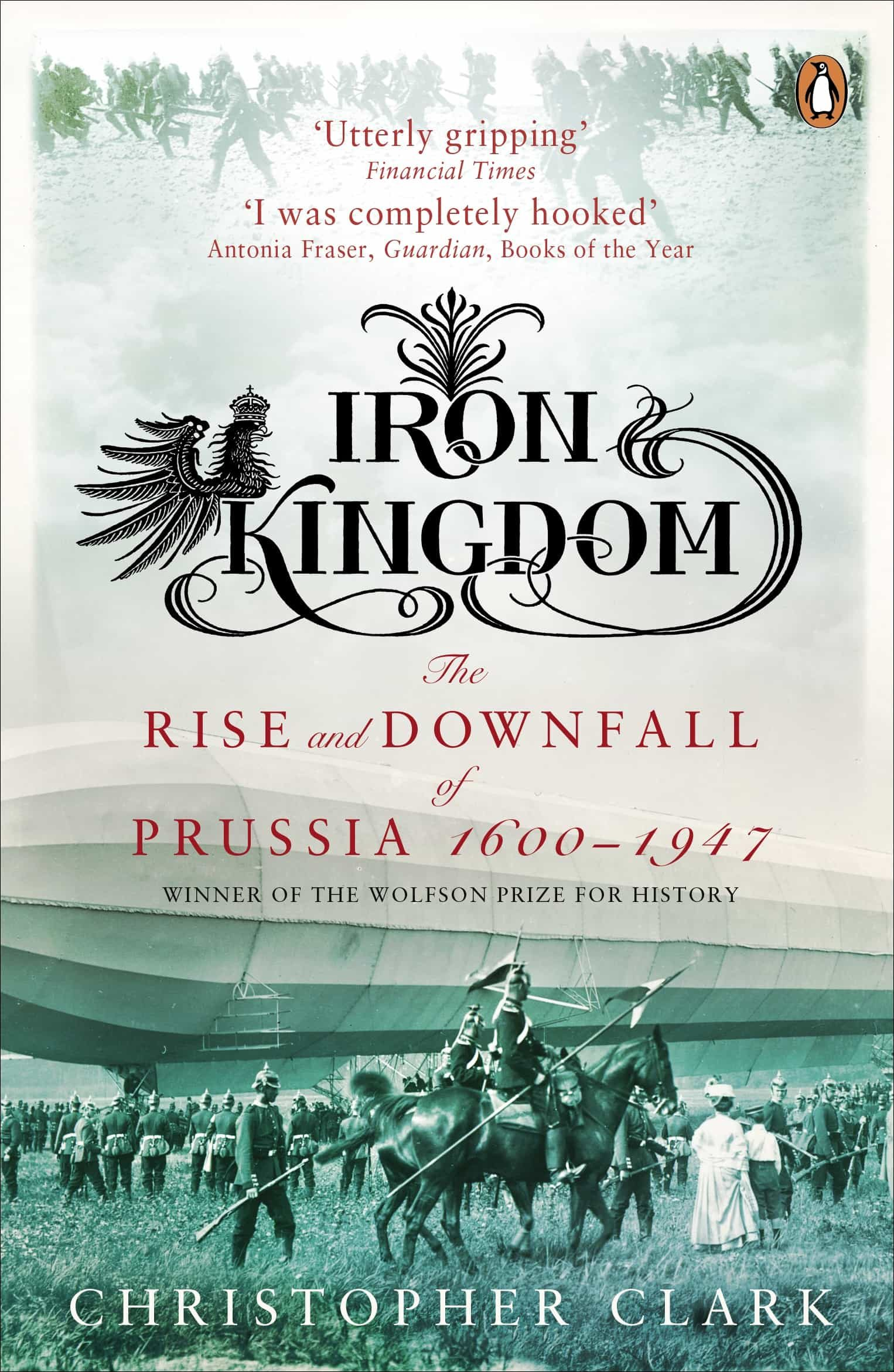 Iron Kingdom (ebook)christopher Clark9780141904023