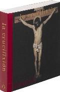 La Crucifixion por Vv.aa.