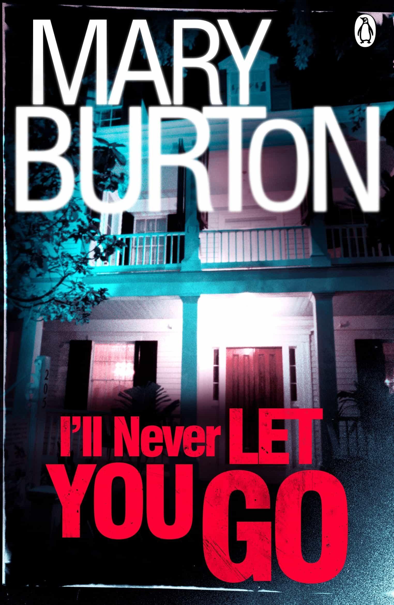 Ill never let you go ebook mary burton descargar libro pdf o epub ill never let you go ebook mary burton 9781405918923 fandeluxe Epub