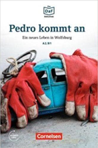 Daf Bib Pedro Kommt An - A2/b1 por Volker Borbein;                                                                                                                                                                                                          Christian Baumgarten
