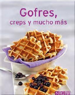 Gofres, Creps Y Mucho Más por Vv.aa.