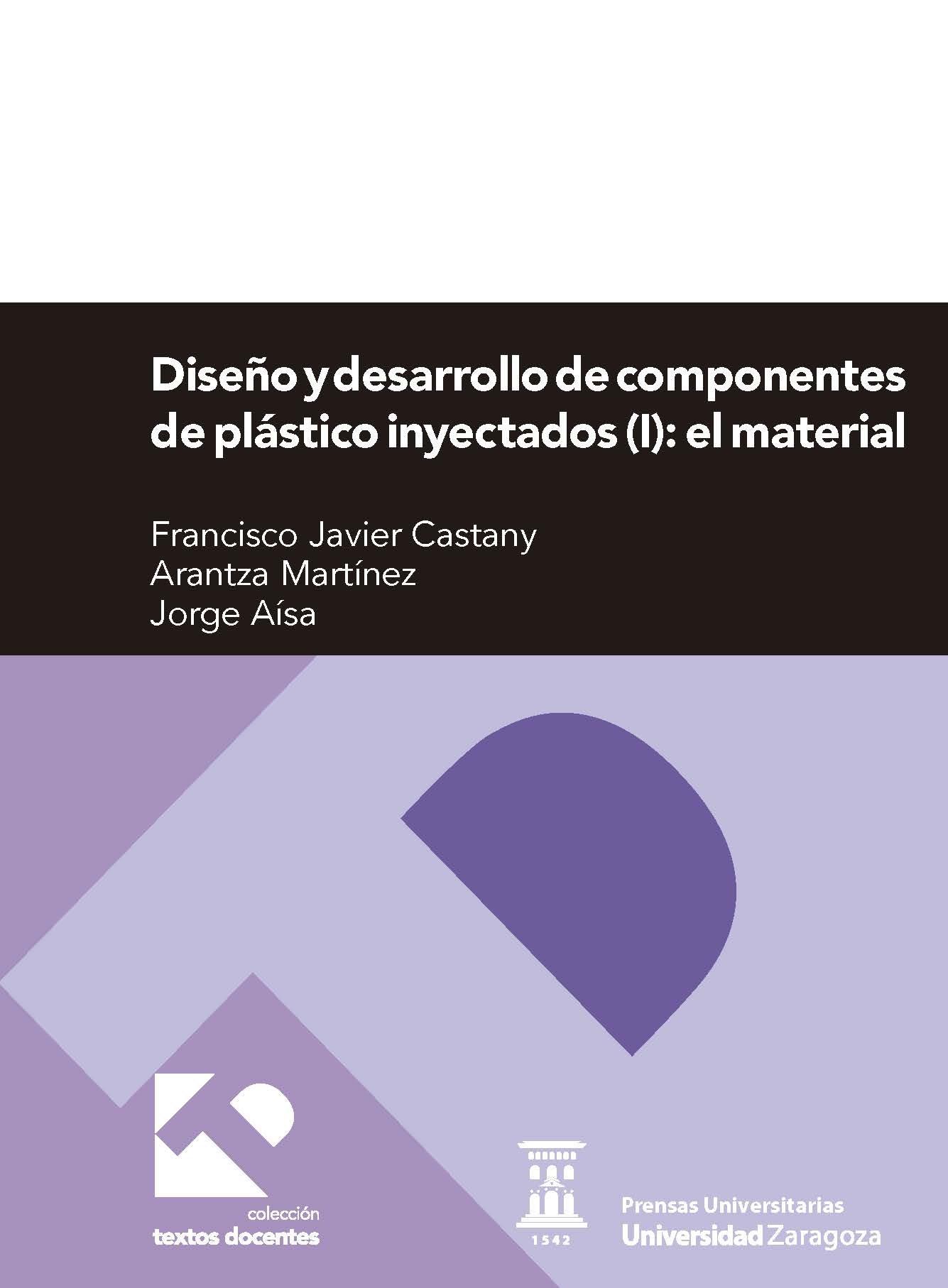 diseño y desarrollo de componentes de plastico inyectados i-francisco javier castany-9788415770923