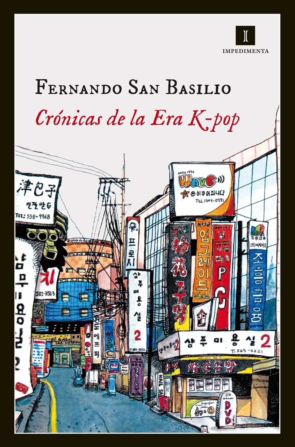 Crónicas De La Era K-pop por Fernando San Basilio