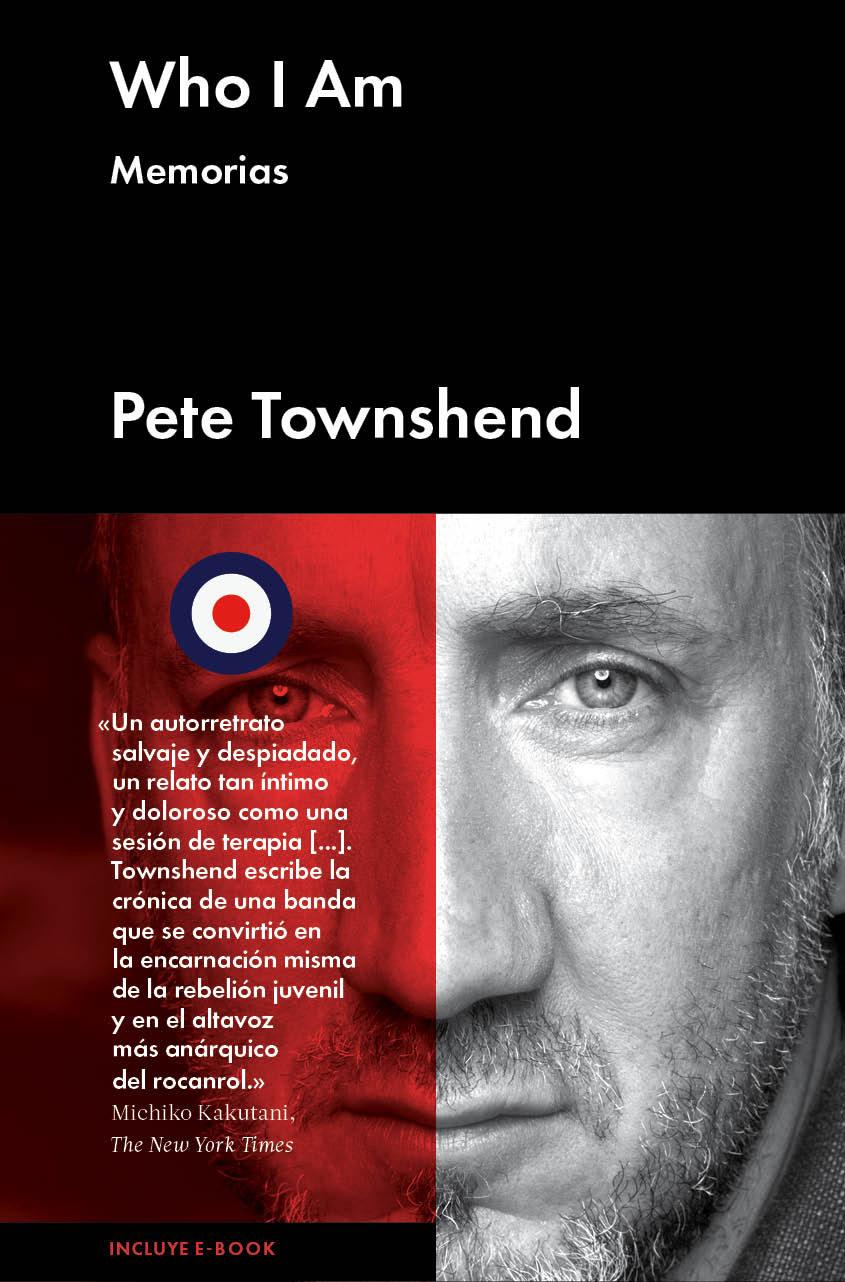 Who I Am: Memorias por Pete Townshend