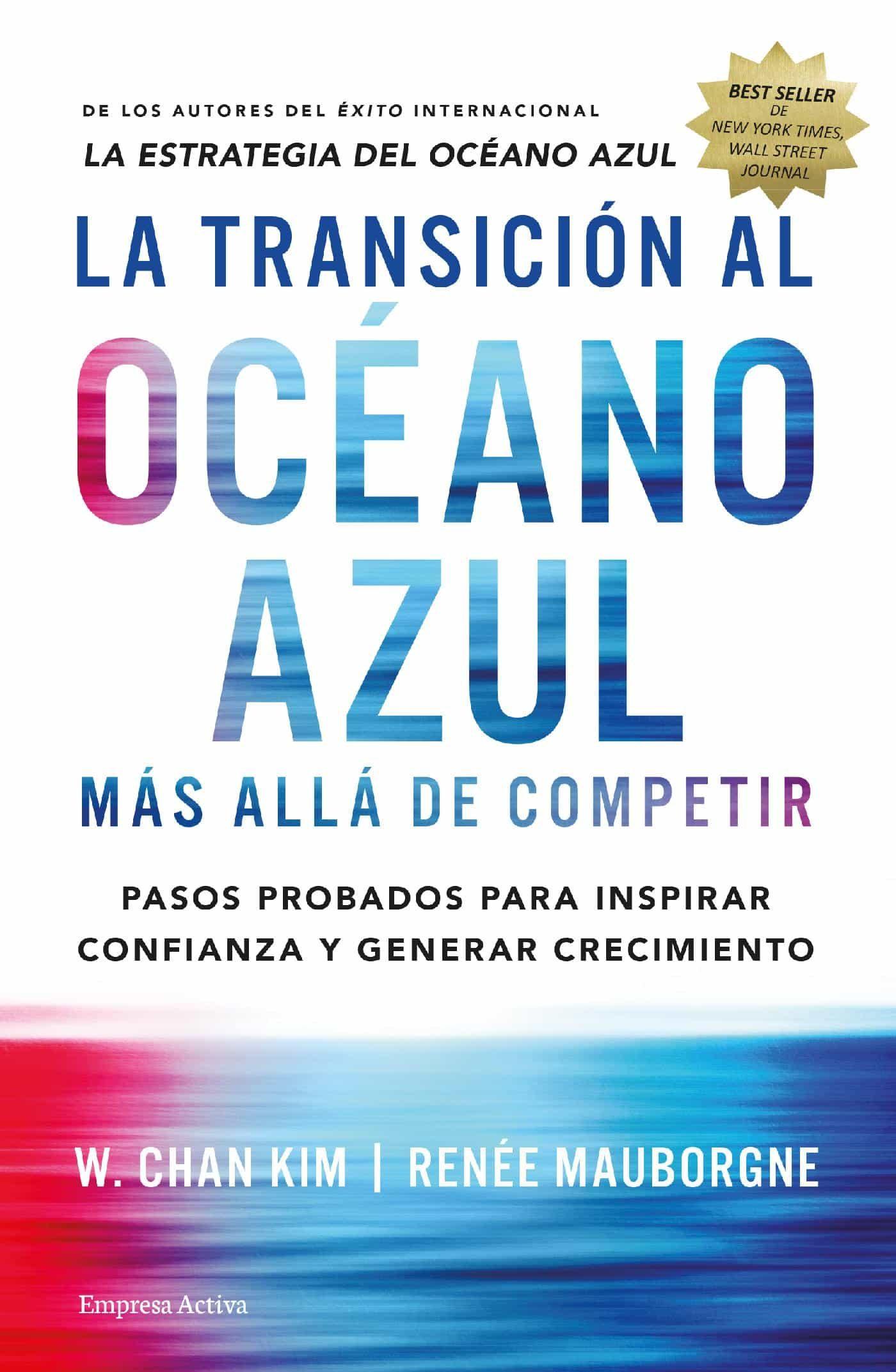 La Transición Al Océano Azul   por W. Chan Kim, Renee Mauborgne