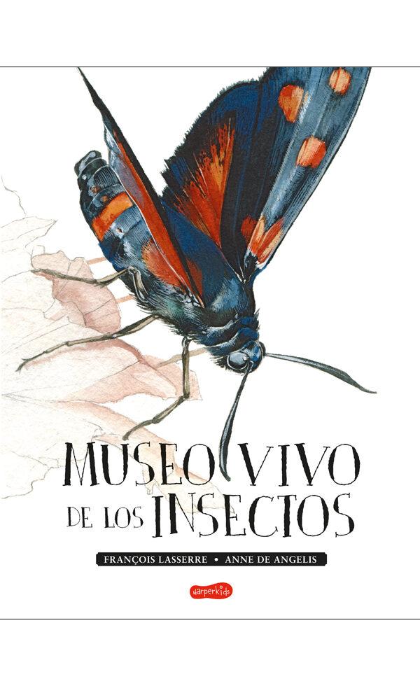 Museo Vivo De Los Insectos por François Lasserre;                                                                                    Anne De Angelis