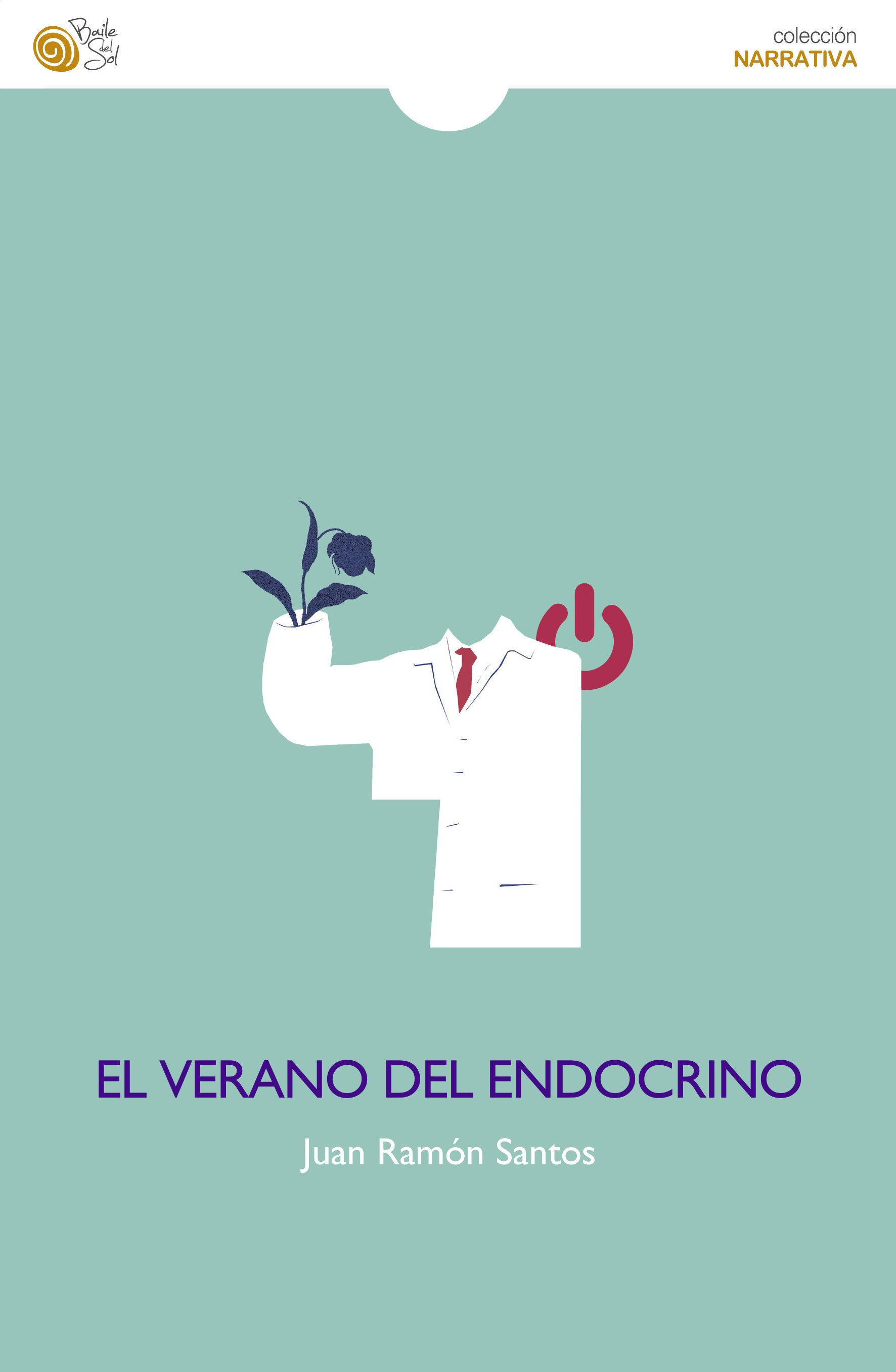 El Verano Del Endocrino   por Juan Ramon Santos