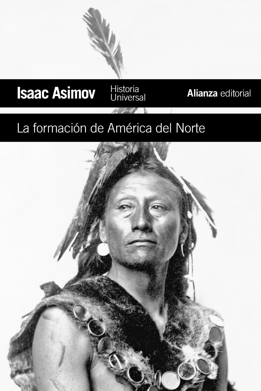 La Formacion De America Del Norte por Isaac Asimov