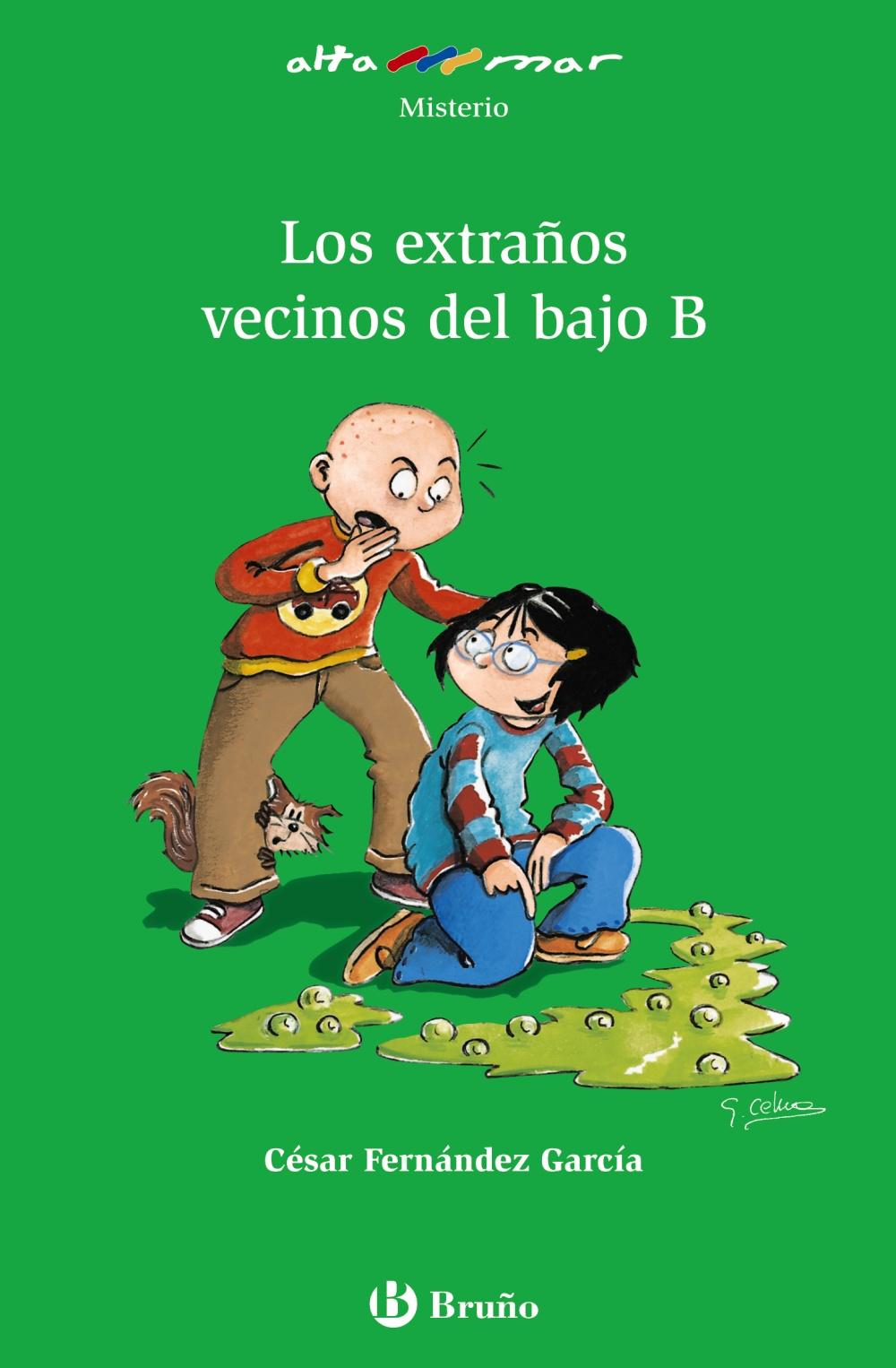 Los Extraños Vecinos Del Bajo B por Cesar Fernandez Garcia epub