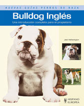 Bulldog Ingles: Una Introduccion Completa Para El Propietario por Jean Hetherington