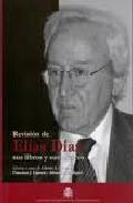Revision De Elias Diaz:  Sus Libros Y Sus Criticos por Elias Diaz epub