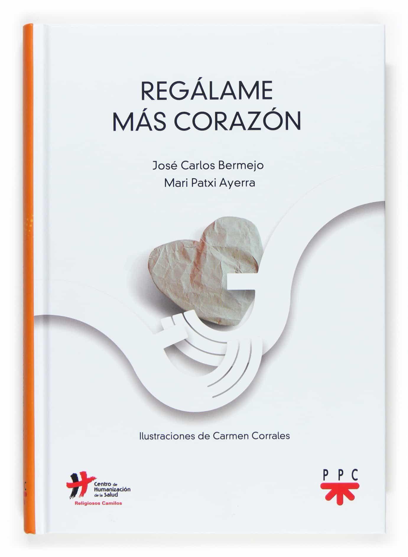 Regalame Mas Corazon por Juan Carlos Bermejo