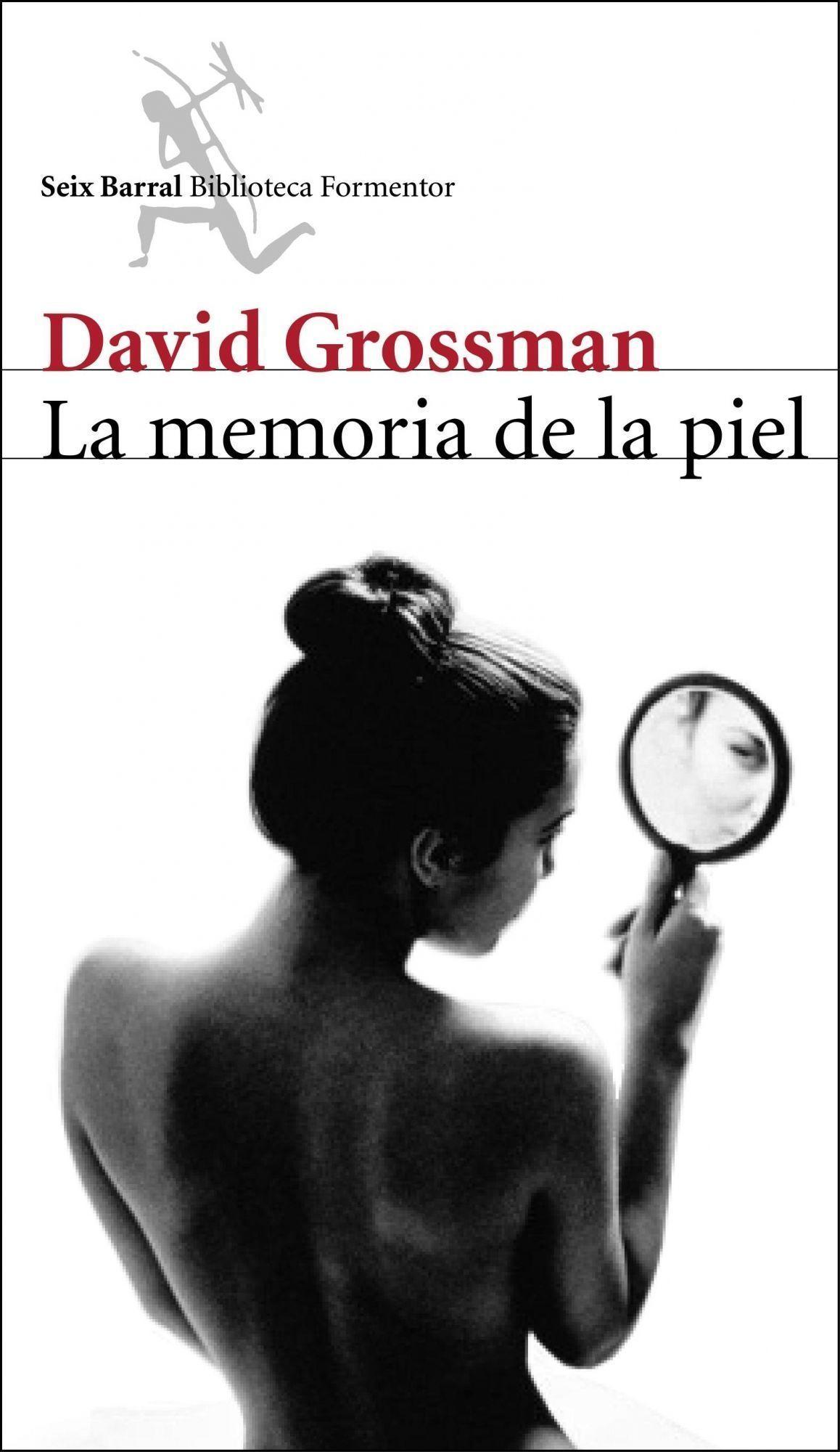La Memoria De La Piel por David Grossman Gratis
