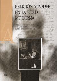 Religión Y Poder En La Edad Moderna por Antonio Luis Cortes Peña epub