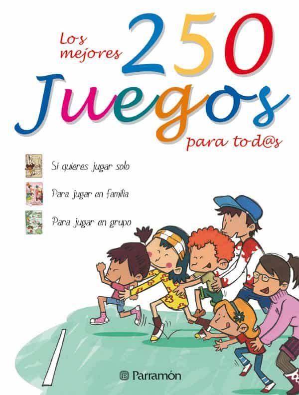 250 Juegos Para Tod@s por Vv.aa. epub