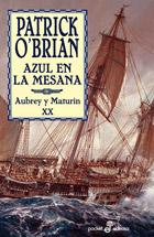 Azul En La Mesana: Aubrey Y Maturin Xx por Patrick O Brian