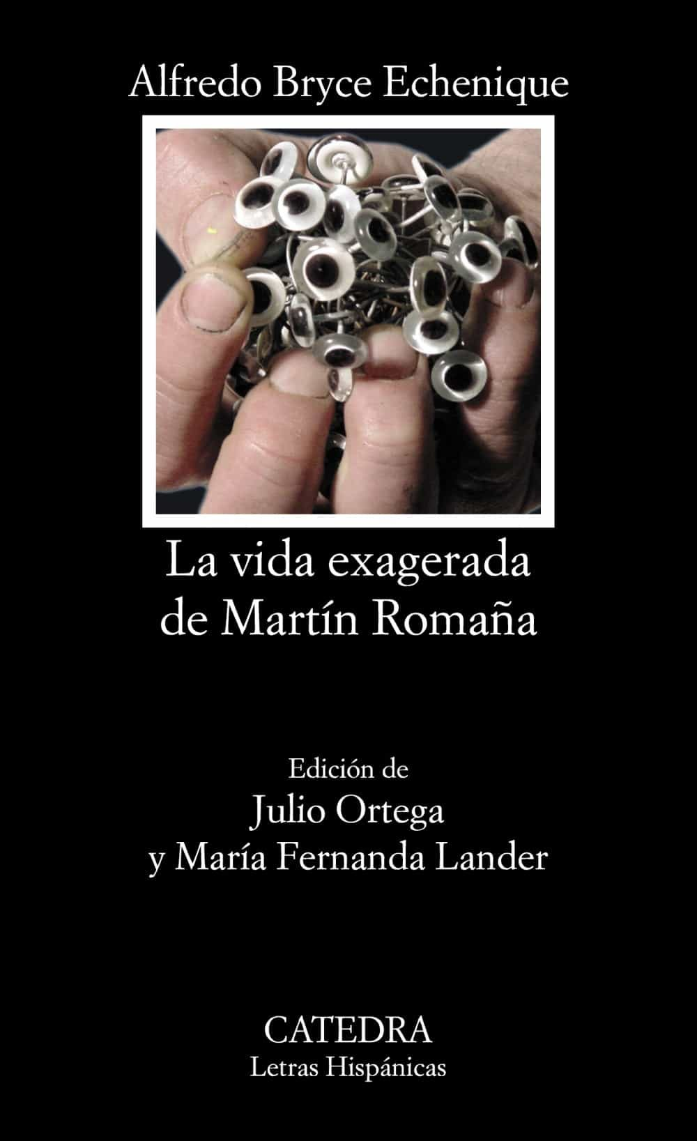 La Vida Exagerada De Martin Romaña por Alfredo Bryce Echenique