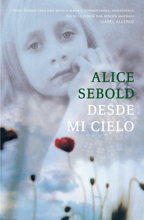 Desde Mi Cielo por Alice Sebold Gratis