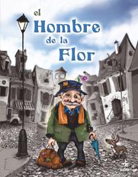 Resultado de imagen de EL HOMBRE DE LA FLOR