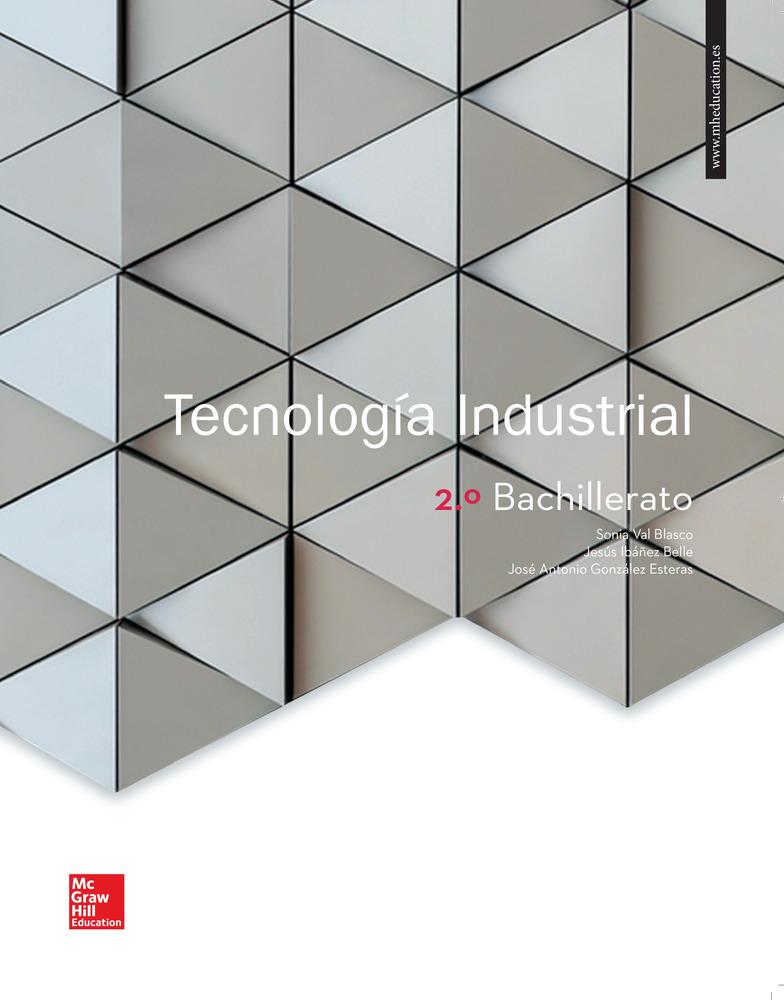 Tecnología Industrial 2º Bachillerato por Vv.aa.