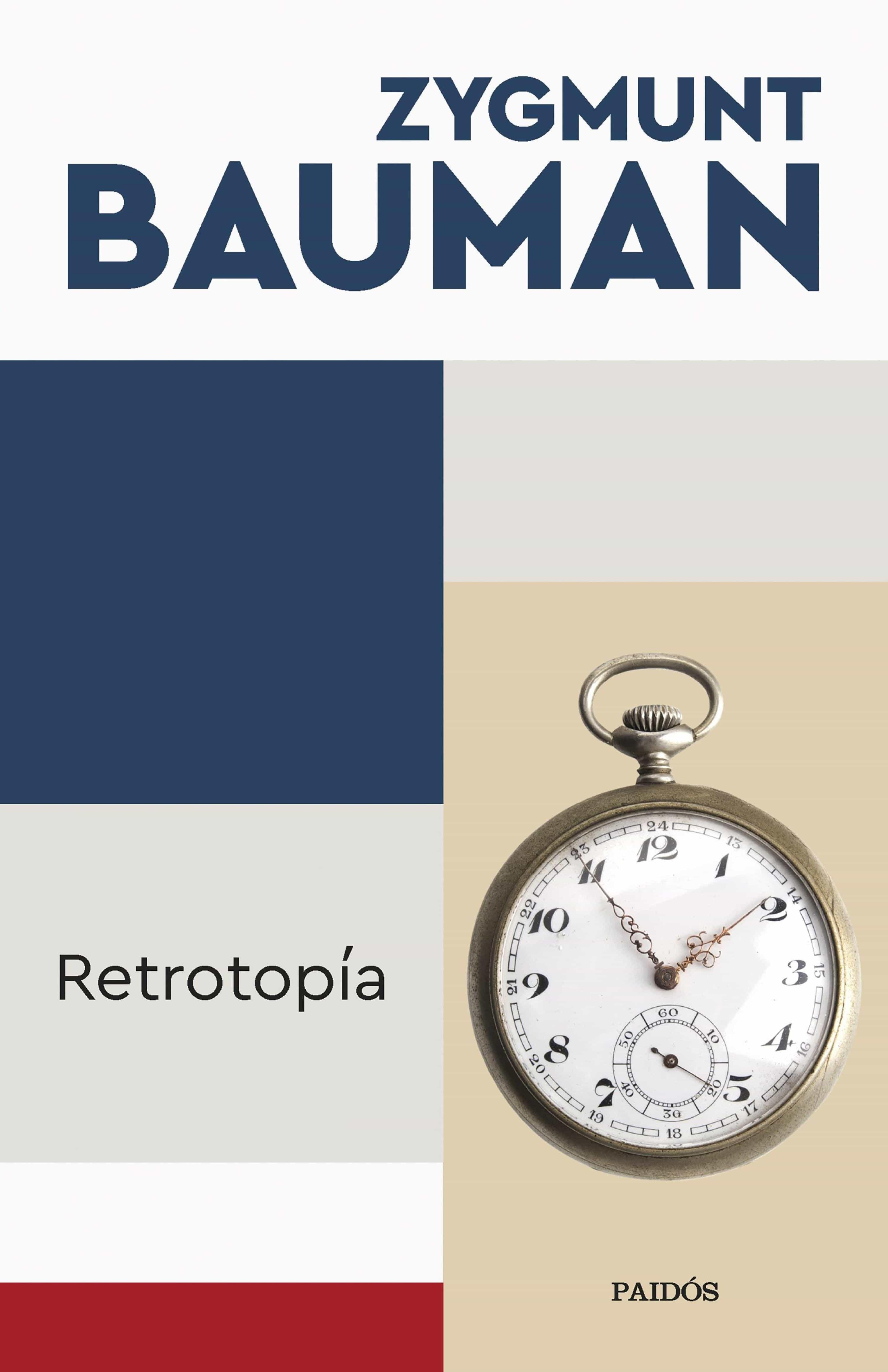Retrotopía   por Zygmunt Bauman