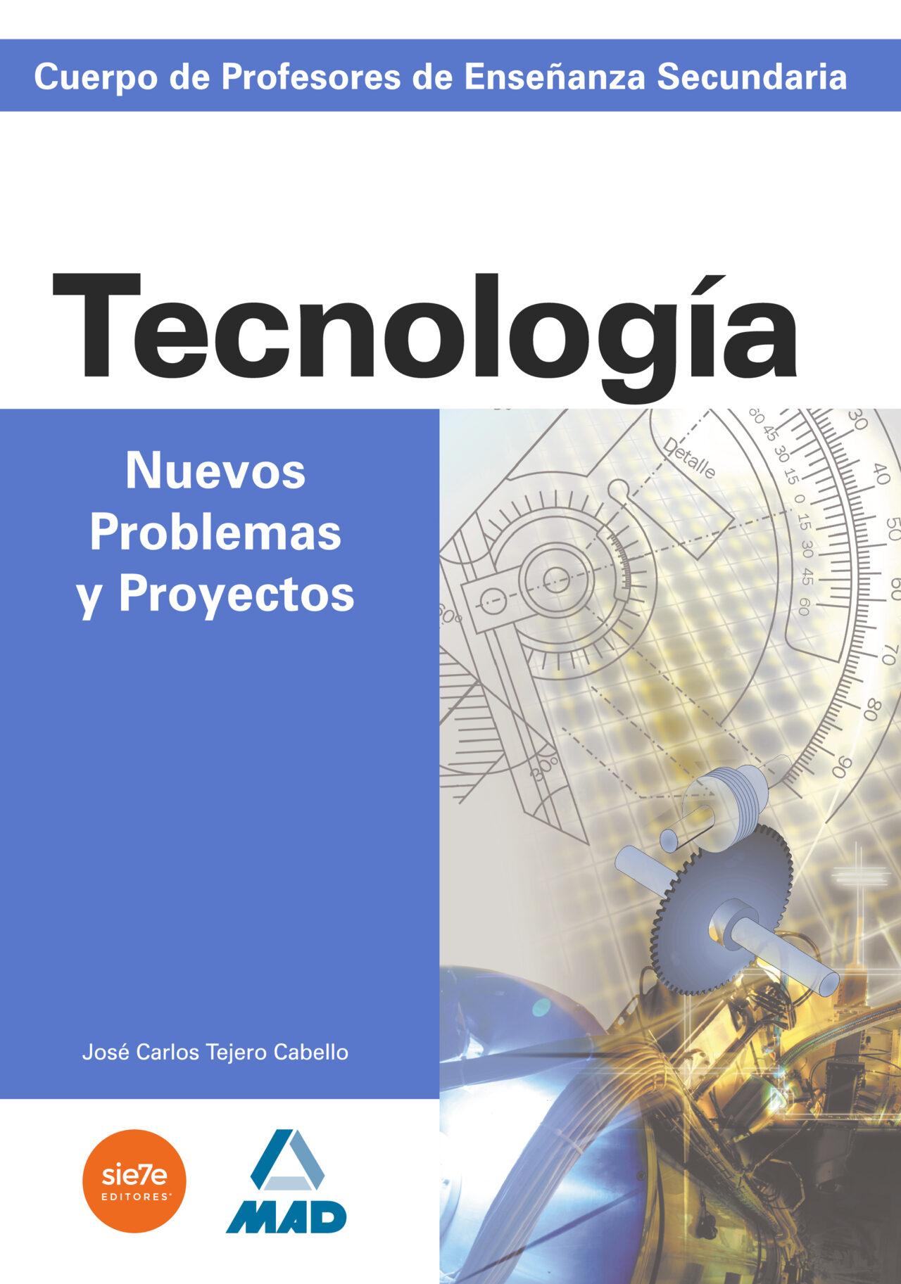 cuerpo de profesores de enseñanza secundaria: nuevos problemas y proyectos de tecnologia-9788466523523