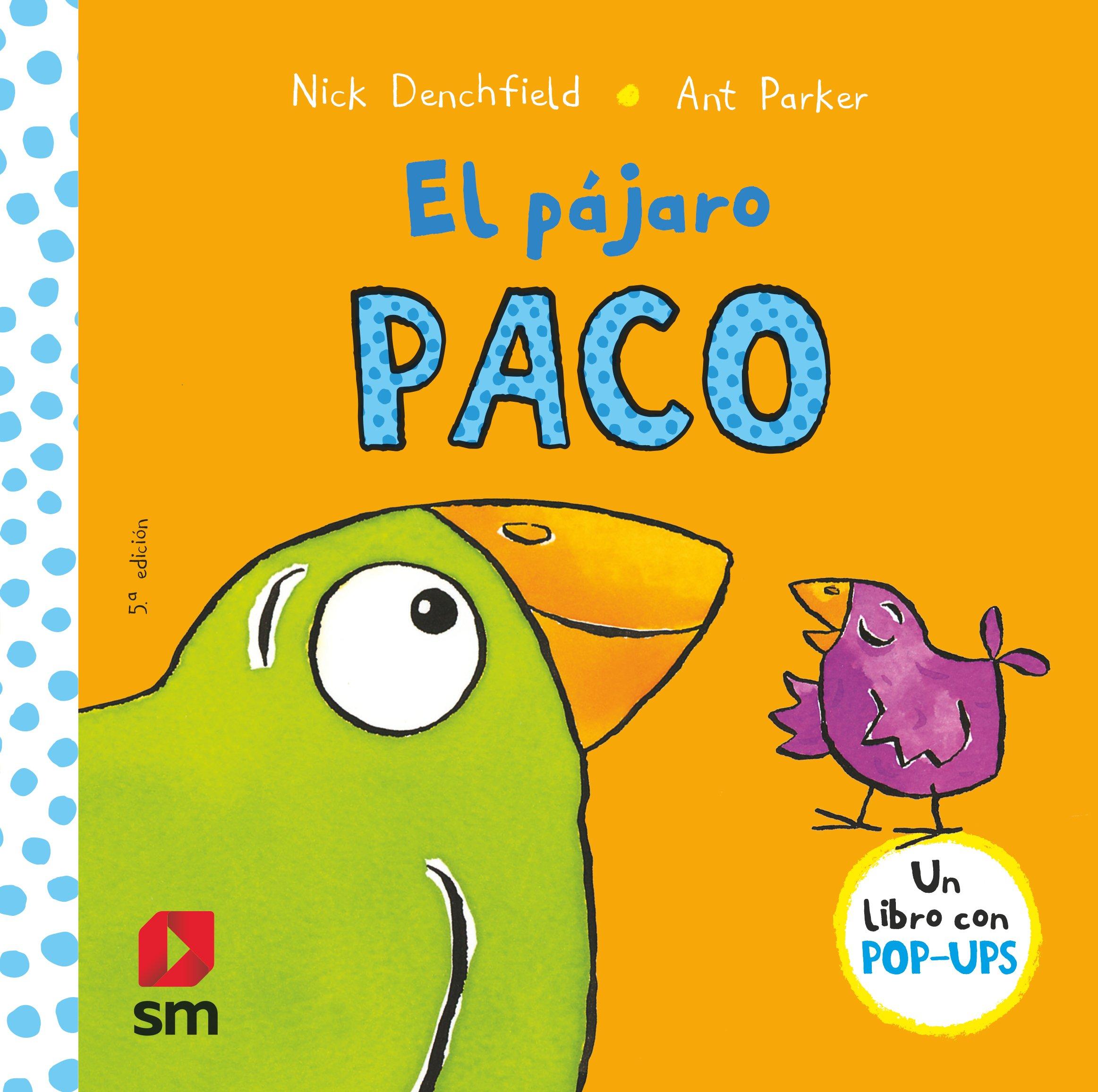 El Pájaro Paco por Nick Denchfield