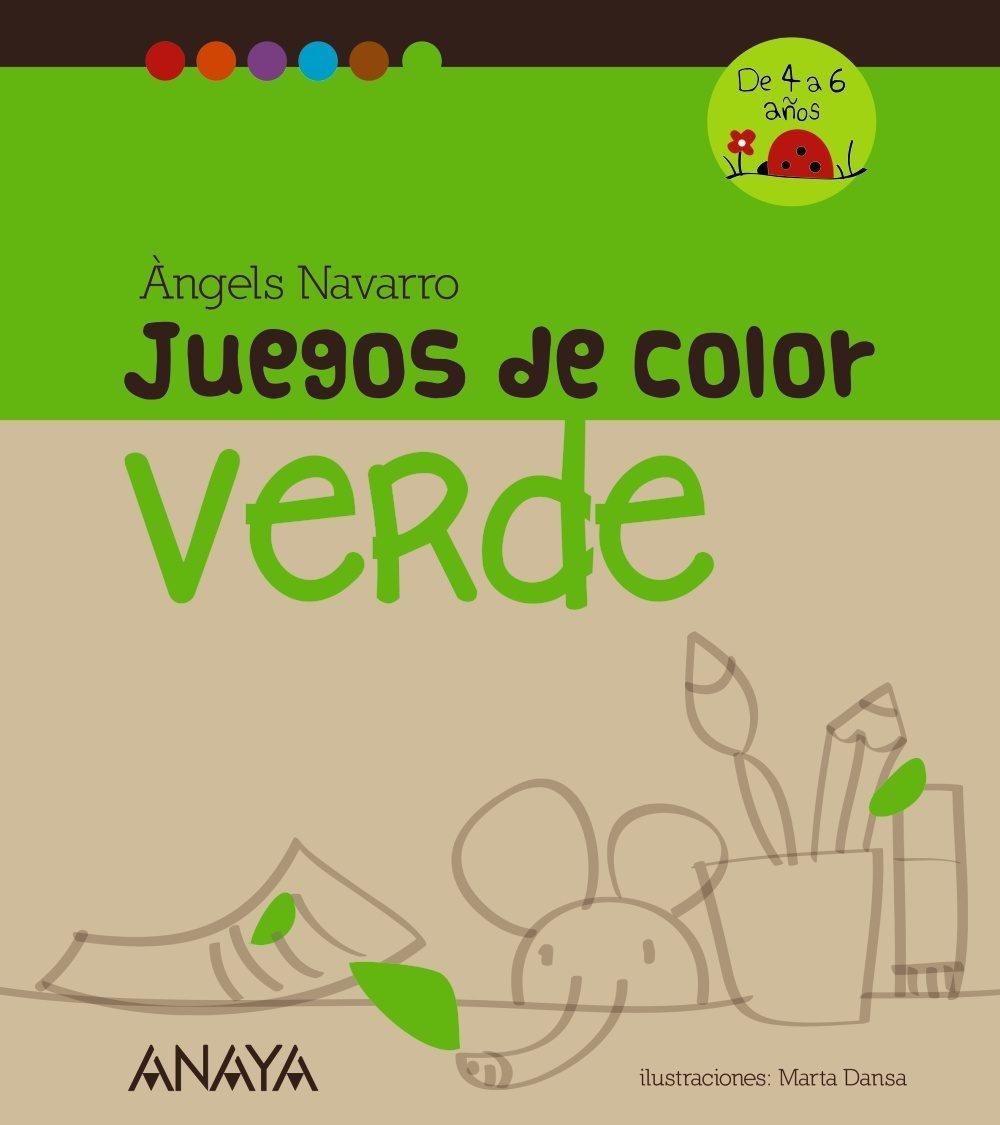 JUEGOS DE COLOR VERDE | ANGELS NAVARRO | Comprar libro 9788467840223