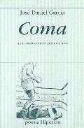Coma (premio Hiperion 2008) por Jose Daniel Garcia