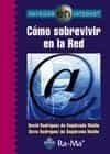Navegar En Internet: Como Sobrevivir En La Red por David Rodriguez De Sepulveda epub