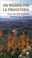 Un Passeig Per La Prehistoria: Guia De L´art Rupestres Llevanti De Castello por Carme Olaria epub