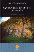 Santuarios Rupestres De España por Jose Mª Fuixench Naval epub